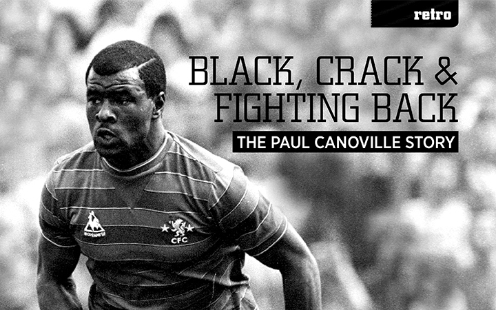 The Paul Canoville Story